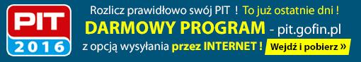 PIT 2016 - Rozlicz prawidłowo swój PIT! To już ostatnie dni! Darmowy program pit.gofin.pl z opcją wysyłania przez internet!