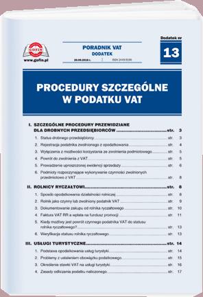 Procedury szczególne w podatku VAT - dodatek tematyczny nr 13 do Poradnika VAT nr 18 (474) z dnia 20.09.2018