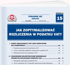 Jak zoptymalizować rozliczenia w podatku VAT? - dodatek tematyczny nr 15 do Poradnika VAT nr 21 (477) z dnia 10.11.2018