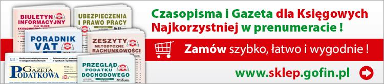 PRENUMERATA 2018 - Czasopisma i Gazeta dla Księgowych - zamów szybko, łatwo i wygodnie!